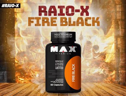 Raio-X Fire Black